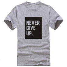 Never Give Up T-Shirts Men Casual O-neck Male in White - Dashlux