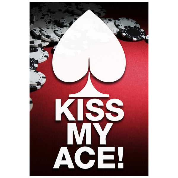 Kiss My Ace - Poker Poster
