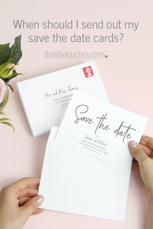 When should I send out my wedding Save the Date cards?