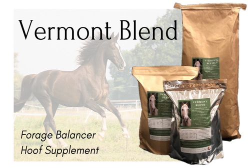 VERMONT BLEND ~ Forage Balancer & Hoof Supplement
