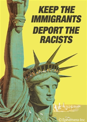 KEEP THE IMMIGRANTS DEPORT THE RACISTS - NOVELTY MAGNET