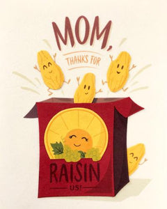 Raisin Mothers Day