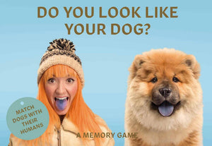 Do You Look Like Your Dog?: Match Dogs with Their Humans: A Memory Game