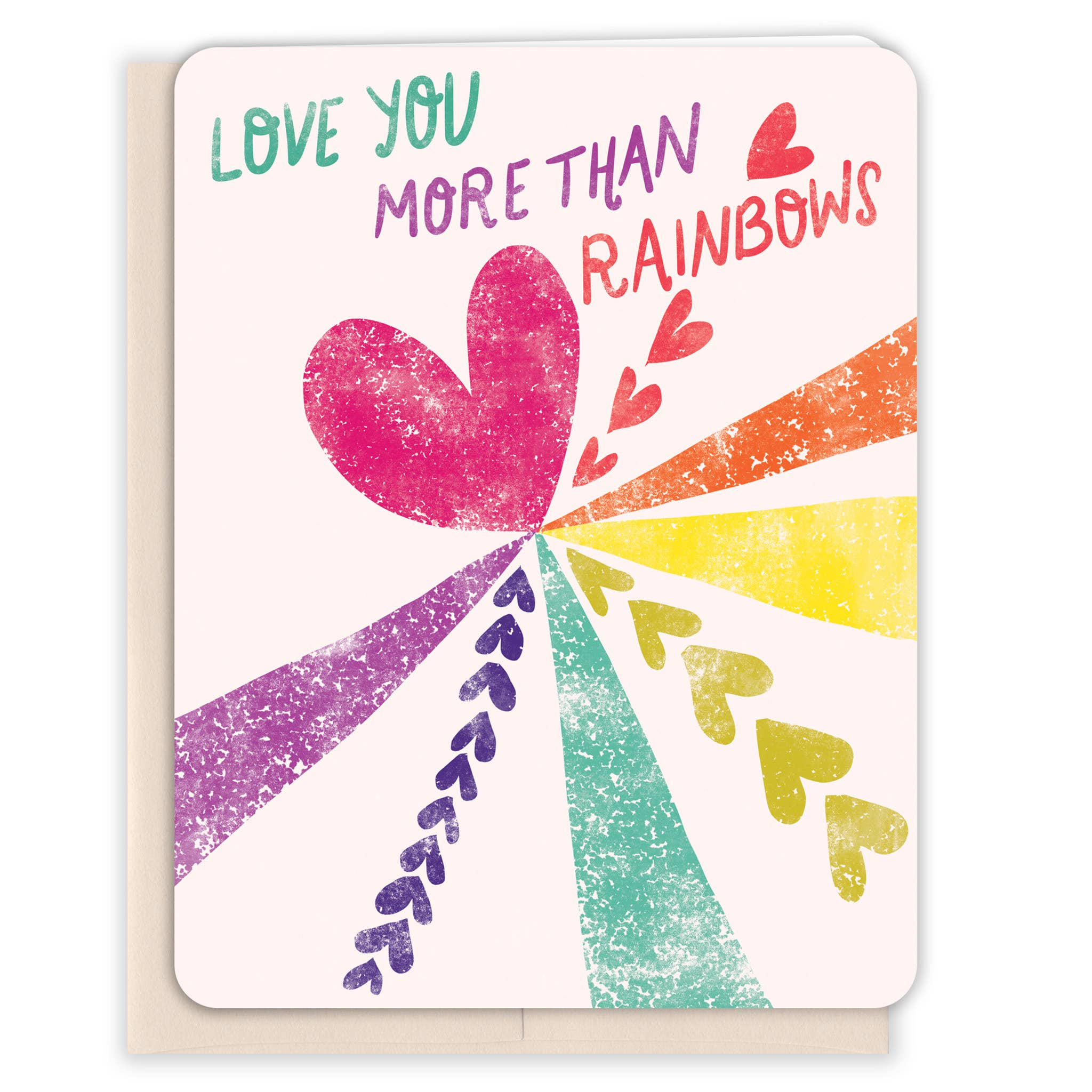Love You More Than Rainbows Blush Card