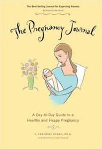 The Pregnancy Journal 2009 : A Day-to-Day Guide to A Healthy and Happy Pregnancy