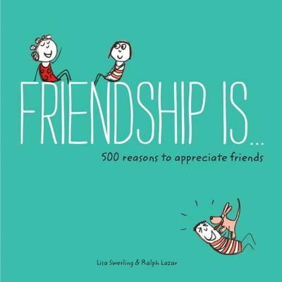 FRIENDSHIP IS . . .