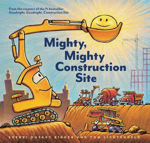 MIGHTY, MIGHTY CONSTRUCTION SITE (HardCover)