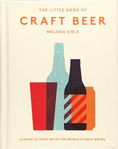 LITTLE BOOK OF CRAFT BEER
