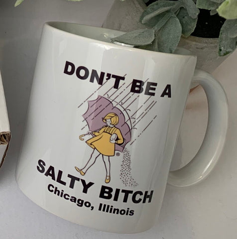 Don't Be a Salty Bitch Mug