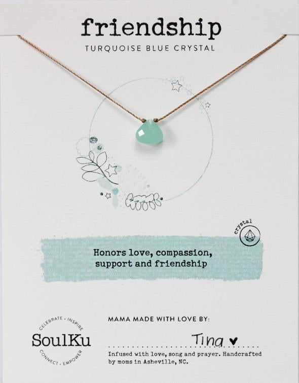 TURQUOISE CRYSTAL SOUL SHINE NECKLACE HONORING FRIENDSHIP