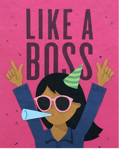 Like a Boss Lady!