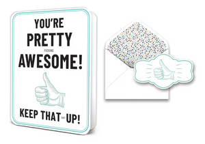 Your Pretty F*cking Awesome - Greeting Card