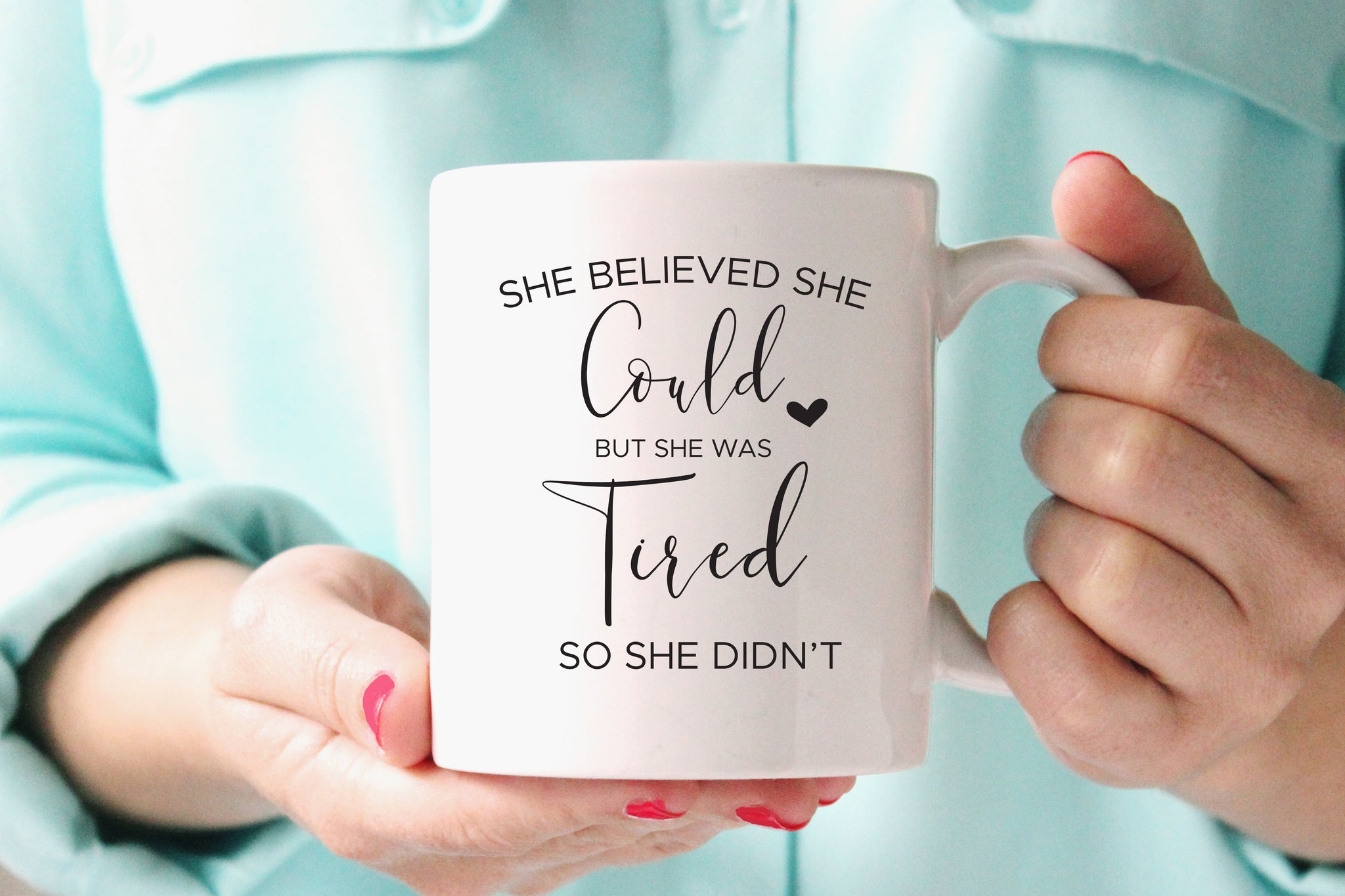 Funny Quote Mug