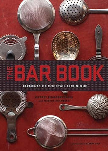 The Bar Book Elements of Cocktail Technique