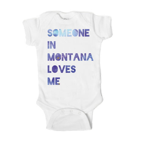 Someone in Montana Loves Me Baby Onesie