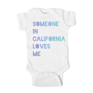 Someone in California Loves Me  Baby Onesie - One Strange Bird