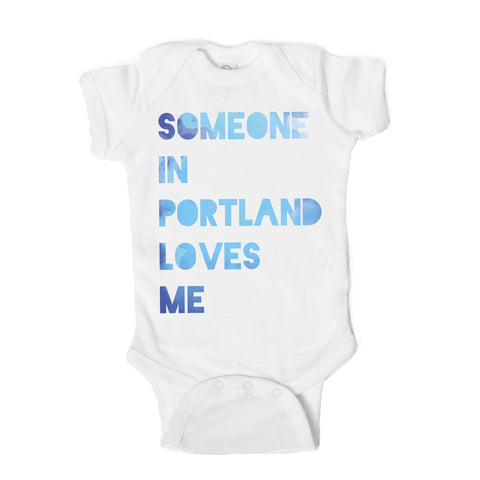 Someone in Portland Love Me Baby Onsie