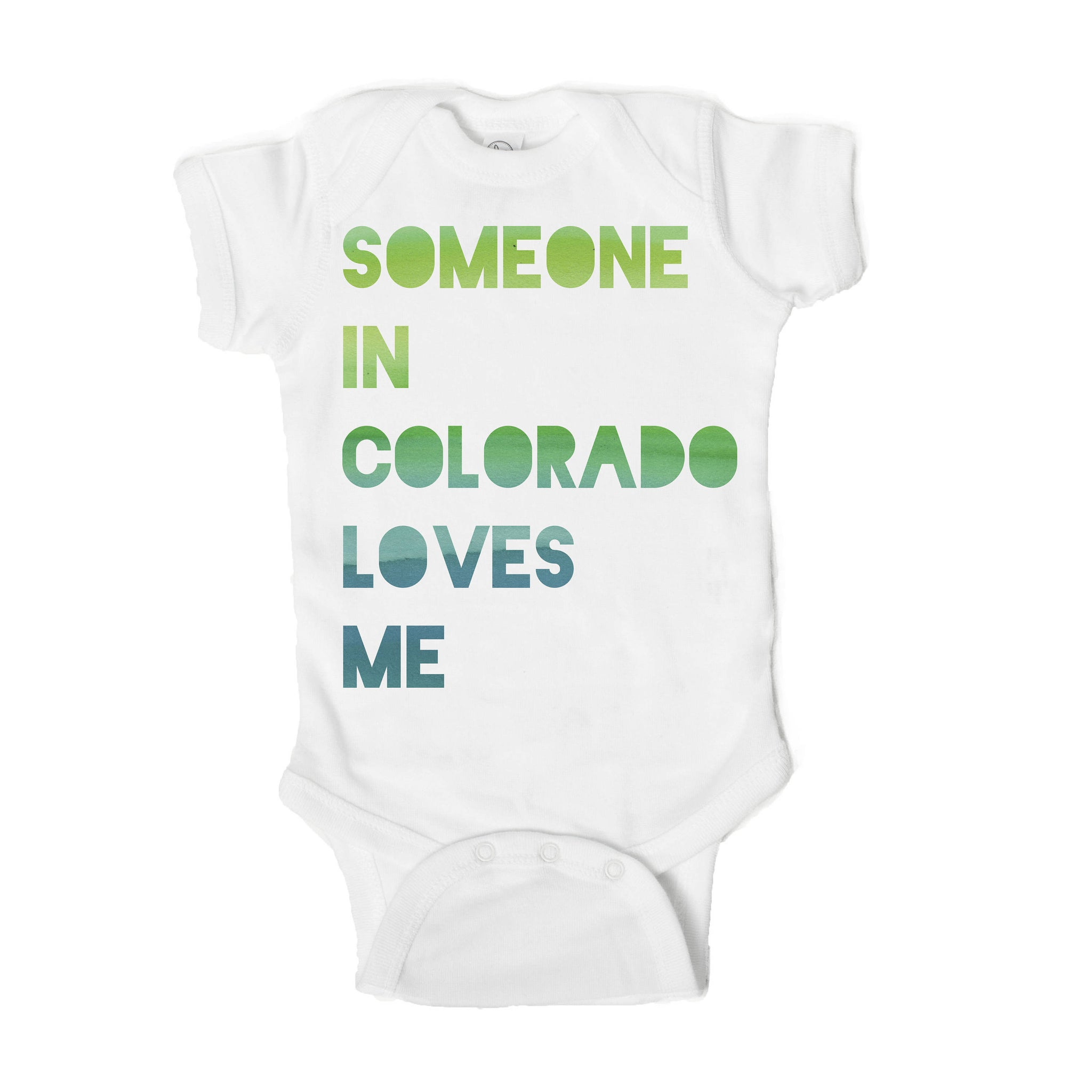 Someone in Colorado Loves Me Baby Onesie