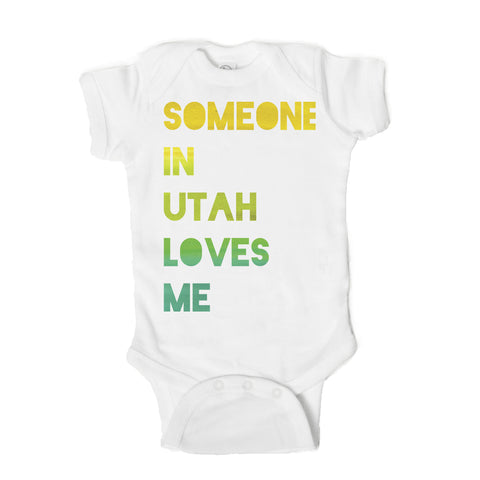 Someone in Utah Loves Me Baby Onesie