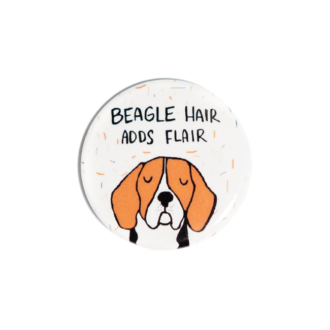 Beagle Hair Adds Flair Pin