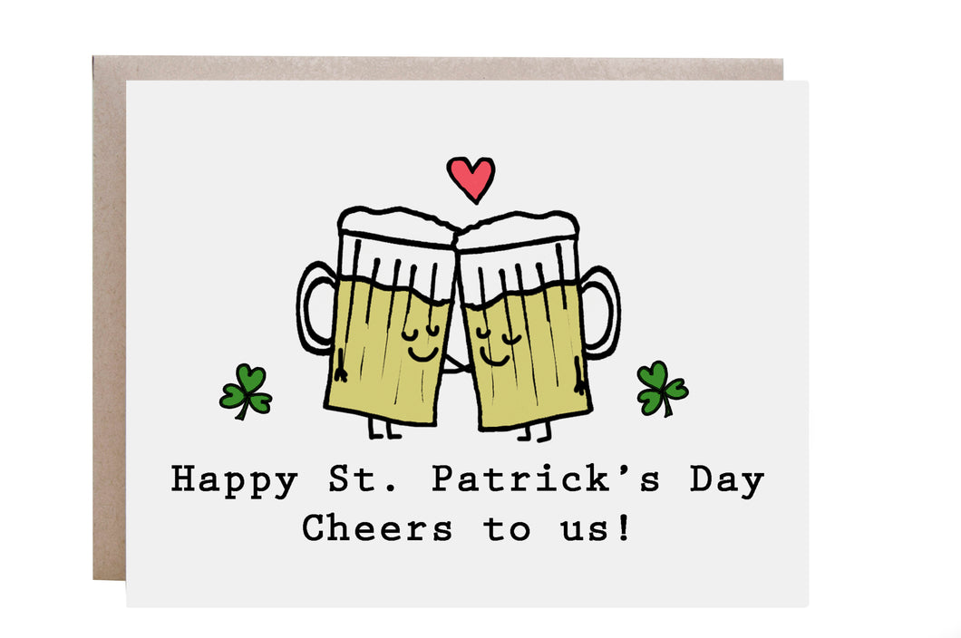Cheers to Us St. Patrick's Day Card