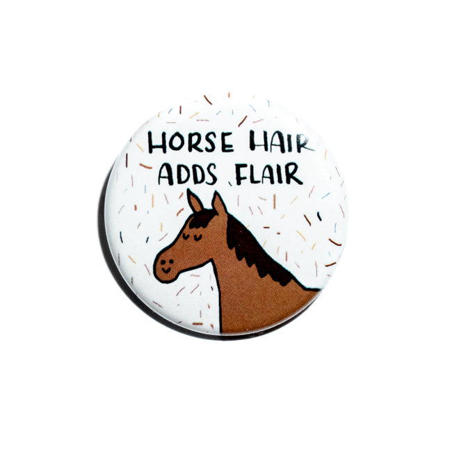 Horse Hair Adds Flair Pin