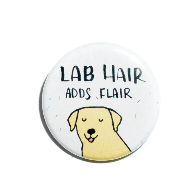 Lab Hair Adds Flair Pin