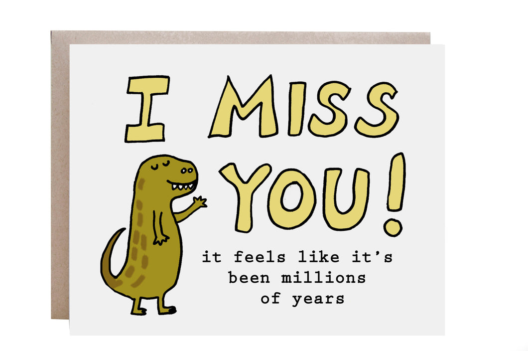 Dinosaur Miss You Card
