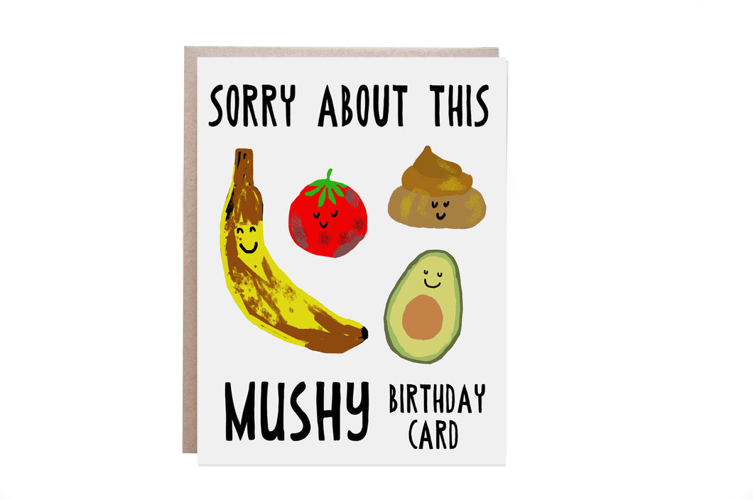 Mushy Birthday Card