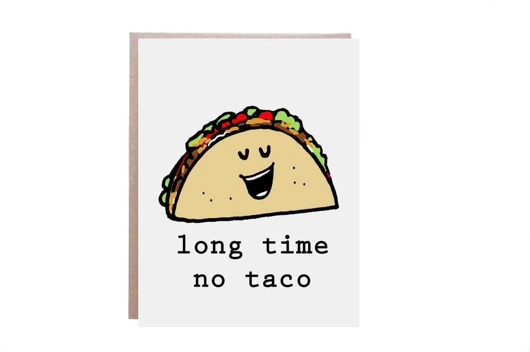 Taco Miss You Card