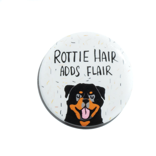 Rotweiler Hair Adds Flair Pin
