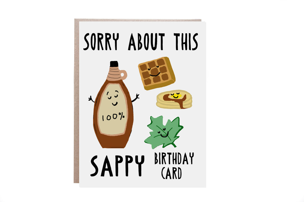 Sappy Birthday Card