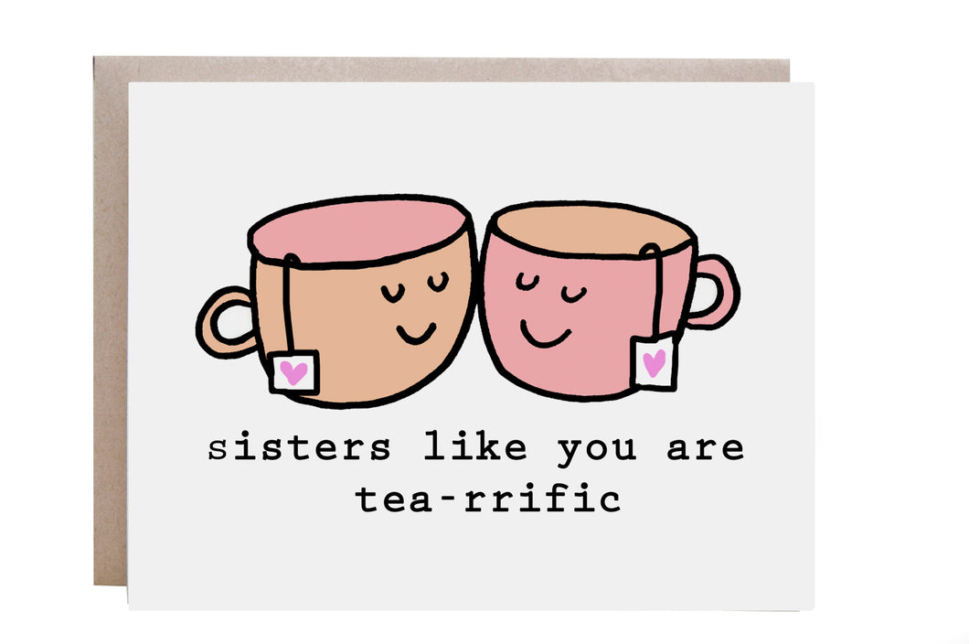 Tea-rrific Sister Card