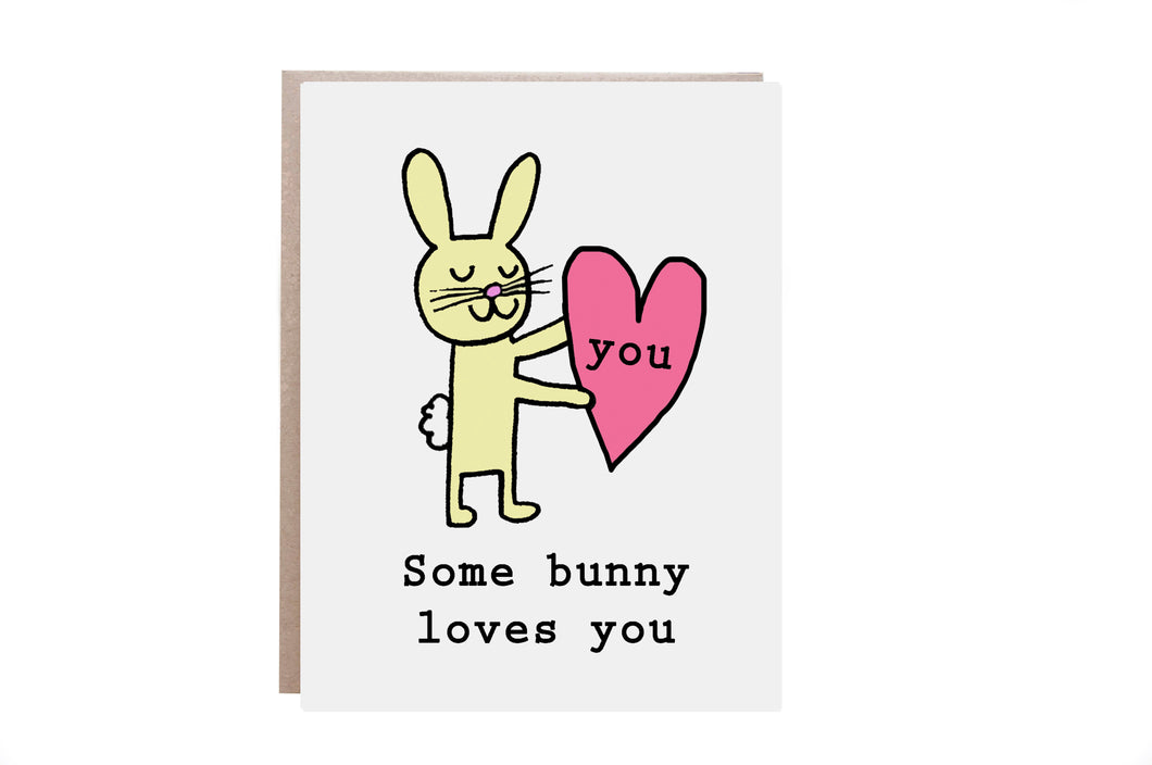 Some Bunny Loves You Card