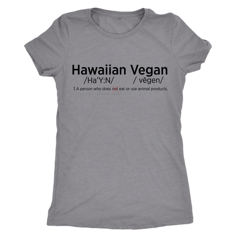 Womens Funny Hawaiian Vegan Shirt