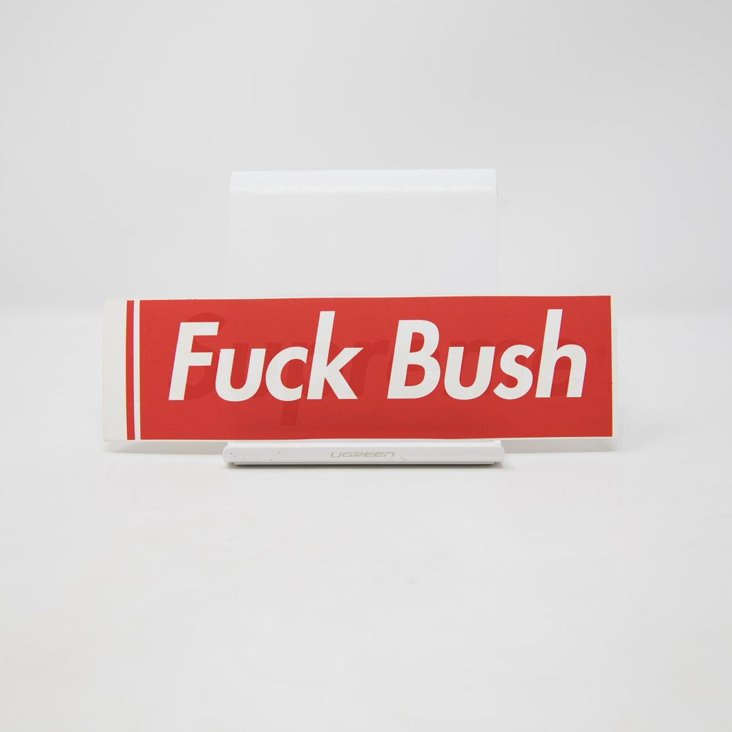 Supreme Fuck Bush Box Logo Sticker (MINT)