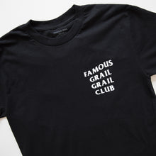 Famous Grail Club Tee (Multiple Sizes / NEW)