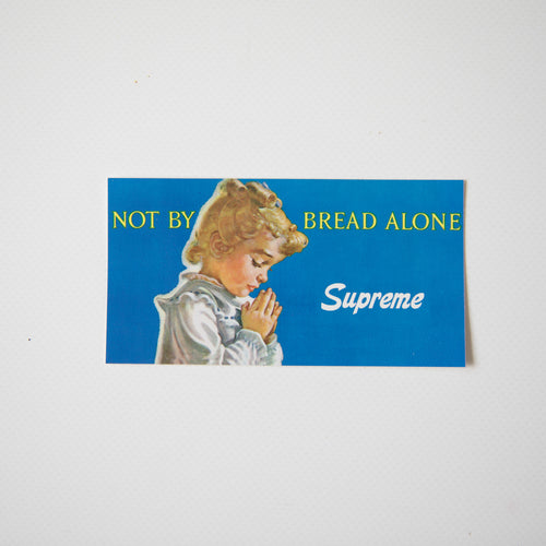 Supreme Not By Bread Alone Sticker (MINT)