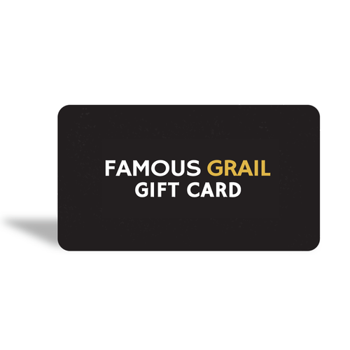 Famous Grail Gift Card