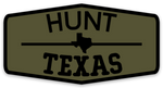 Hunt Texas Sticker