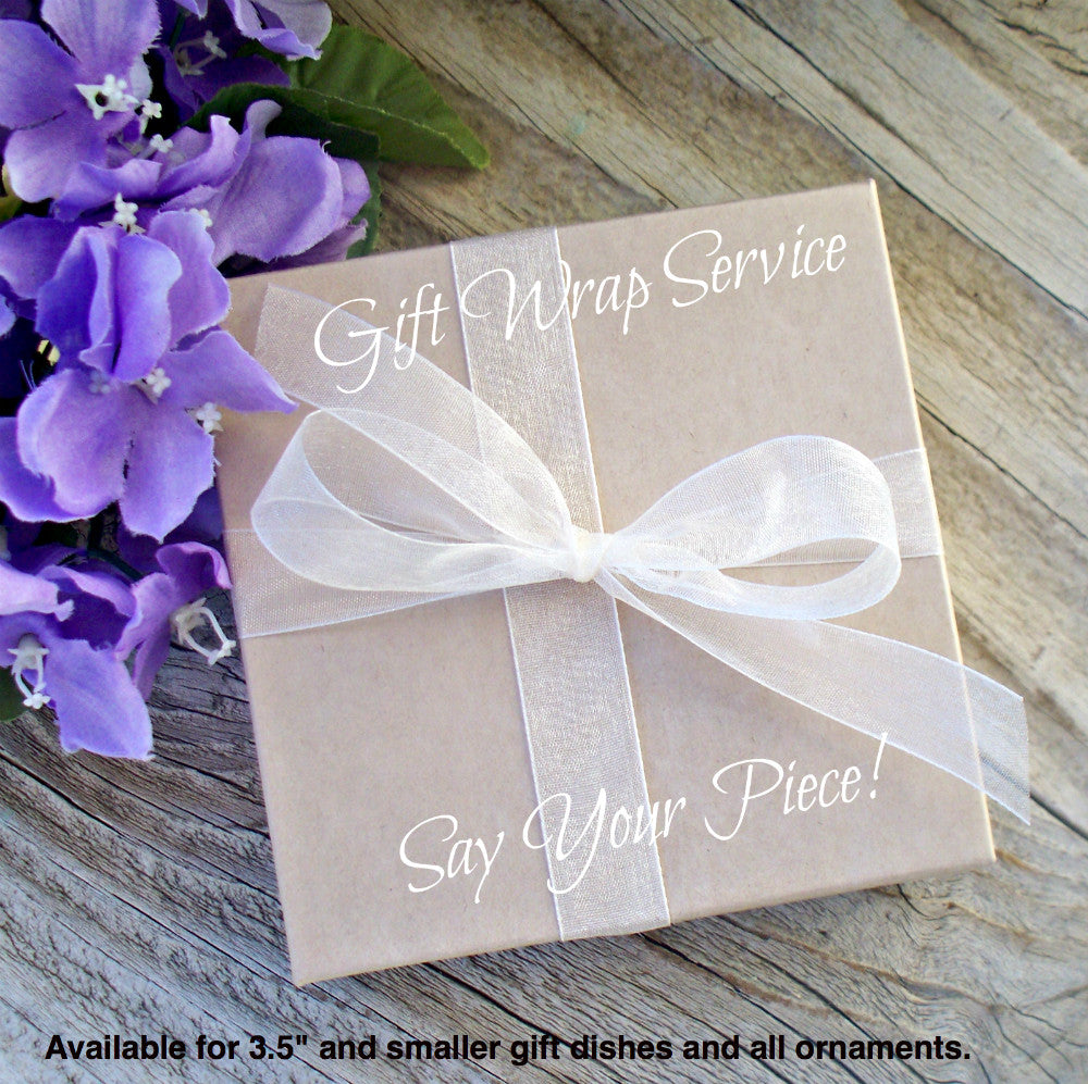 Gift Box for Ornaments and Small Ring Dishes - Say Your Piece!