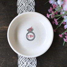 I Do - Ring & Trinket Gift Dish Ready to Ship - Say Your Piece!