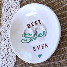Best Sister Ever Ring Dish - Say Your Piece!