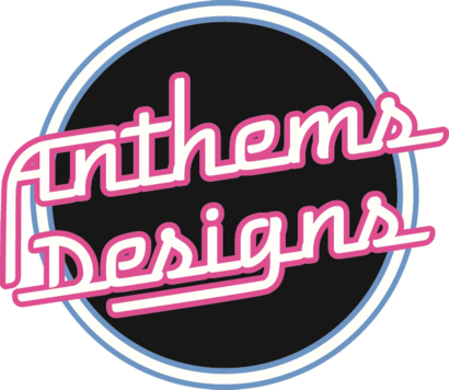 Anthems Designs