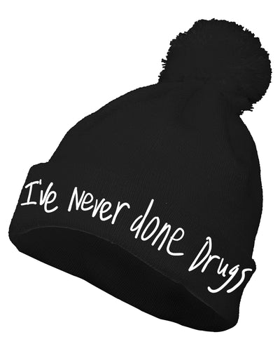 'I've Never done Drugs' beanie
