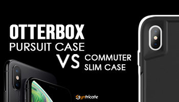 Otterbox Pursuit Case vs Otterbox Commuter Case For iPhone XS