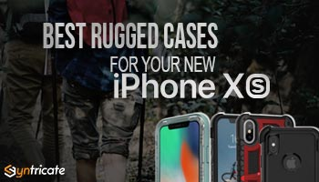 The Best Rugged Cases For Your New iPhone XS