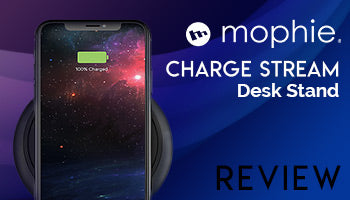 Mophie Charge Stream Desktop Wireless Charging Stand Review