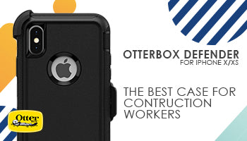 Otterbox Defender for iPhone X/Xs Review : The Best Case for Tradies & Construction Workers