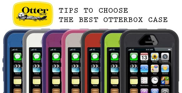 Tips To Choose The Best OtterBox Case For Your iPhone, ipad and Samsung